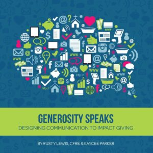 generosity speaks, designing communication to impact giving